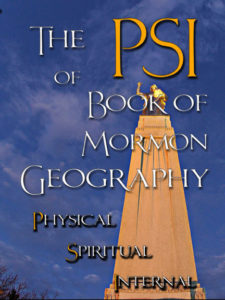 The PSI of Book of Mormon Geography by Arlin E. Nusbaum